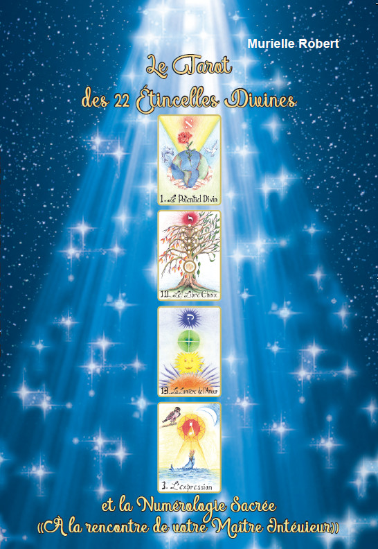 Le tarot des 22 étincelles divines   Murielle Robert dcf4ef101cbd